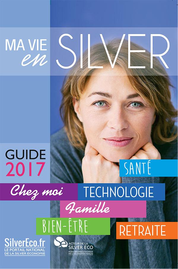 Je souhaite télécharger gratuitement ou recevoir le guide du bien-vieillir 2017, Ma Vie en Silver